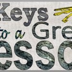 7 Keys to a Great Lesson