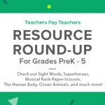 Resource Round-Up: Sight Words, Musical Rock-Paper-Scissors, Ocean Animals, The Human Body, and More!