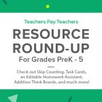 Resource Round-Up: Skip Counting, Think Boards, Task Cards, Interactive Notebooks, and More!