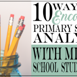 10 Ways to Encourage Primary Source Analysis with Middle Schoolers