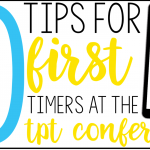 10 Tips for First Timers at the TpT Conference