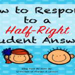 How to Respond to a Half-Right Student Answer
