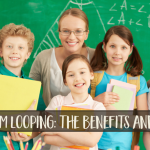 Classroom Looping: The Benefits and Pitfalls