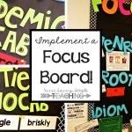 How to Implement a Focus Board in the ELA Classroom