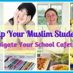 How to Help Your Muslim Students in the School Cafeteria