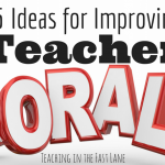 15 Simple Teacher Morale Boosters