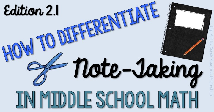 How To Differentiate Note Taking In Middle School Math The Tpt Blog