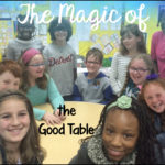 The Magic of the Good Table