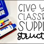 How to Give Your Classroom Supplies (Like Pencil Boxes) Some Structure!