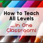 How to Teach All Levels… in the Same Classroom!