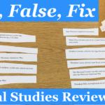 True, False, Fix: A Social Studies Review Game