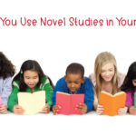 Why Should You Use Novel Studies in Your Classroom?
