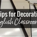 7 Tips for Decorating English Classrooms