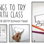 10 Things to Try in Math Class for the 2018-2019 School Year
