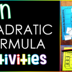 Fun Quadratic Formula Activities!