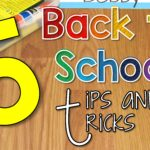 5 Back to School Tips and Tricks