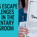 Making Escape Rooms Work in the Elementary Classroom