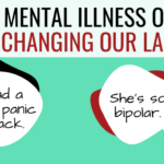 Leave Mental Illness Out of It: Changing Our Language