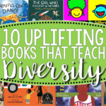 10 Uplifting Books That Teach Diversity
