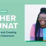 Esther Brunat on Teaching and Creating for a Diverse Classroom