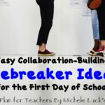 Easy Collaboration-Building Icebreaker Ideas for the First Day of School
