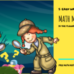 5 Easy Ways to Use Math Mysteries in the Classroom
