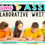 5 Reasons to Assign Collaborative Writing