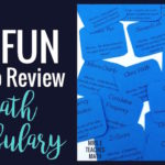 12 Great Ways to Review Math Vocabulary