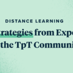 Distance Learning: 4 Strategies from Experts in the TpT Community