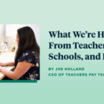 What We're Hearing From Teachers, Schools, and Parents
