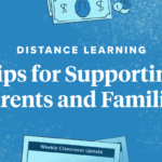 Distance Learning: Tips for Supporting Parents and Families