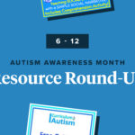 Resources to Support Students With Autism (6-12 Edition)