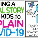 Using a Social Story with Kids to Explain COVID-19