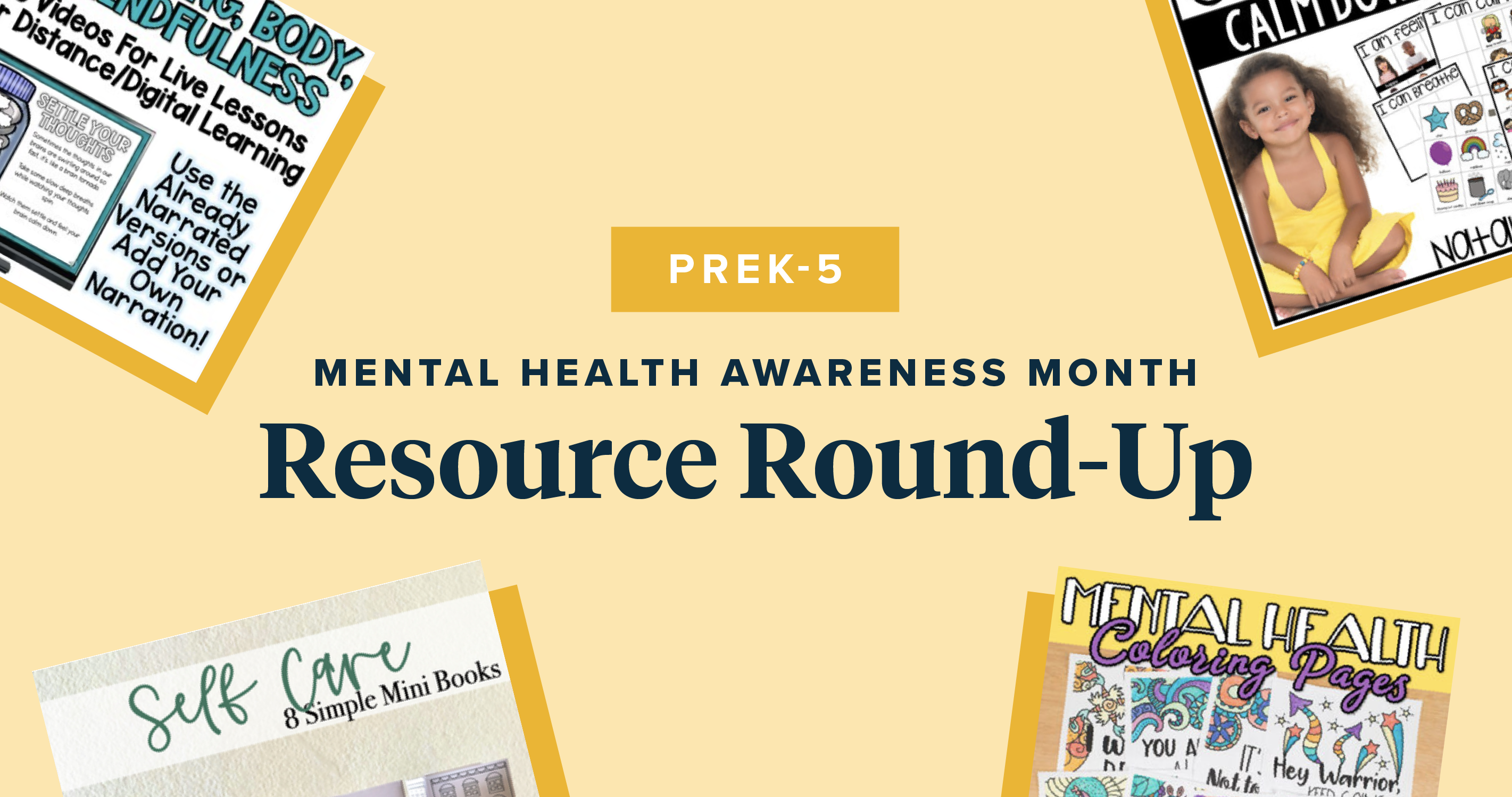 PreK-5 Mental Health Awareness Month Resource Round-Up