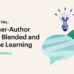 Going Digital: 9 Teacher-Author Tips for Blended and Distance Learning [Free Downloadable]