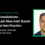 Pursuing Anti-Bias and Anti-Racist Education: Q&A with Scott Thomas