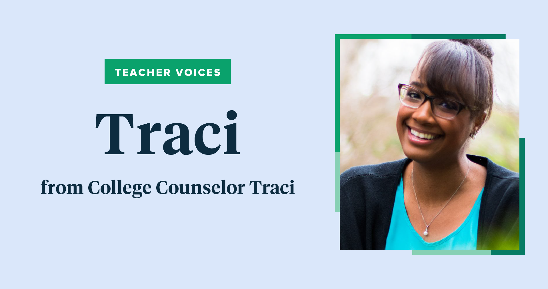 Teacher Voices interview featuring College Counselor Traci