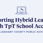 How one school district adapted to support hybrid learning using TpT School Access